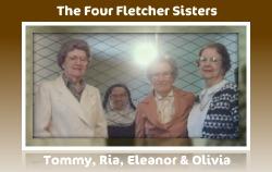The Four Fletcher Sisters: Thomasina (Tommy), Maria (Ria), Eleanor and Olivia