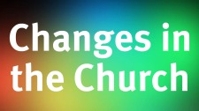 changes in the church